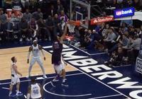 唐斯接羅斯助攻雙手暴扣,隨後強搶前場籃板轉身重扣