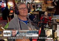 巴克利:詹皇拿再多冠軍也進不了歷史前五,再贏勇士才可超越科比