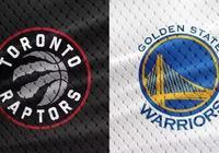 「NBA總決賽」週四籃球推薦:多倫多猛龍 vs 金州勇士-G1