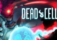近年來可以達到滿分的獨立遊戲——《死亡細胞》簡評
