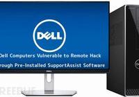 戴爾電腦自帶系統軟件SupportAssist存在RCE漏洞