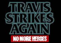 特拉維斯復仇英雄不再支持多人 火焰無雙改叫拓海無雙吧