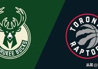 NBA東部頭條:倫納德VS字母哥 猛龍多點開花 雄鹿客場作戰受阻