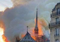 巴黎聖母院大火,你是否心痛萬分?這場文明的浩劫將產生怎樣的影響?