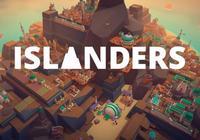 Steam新遊《ISLANDERS》 感受建造帶來的成就感