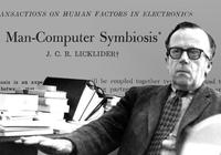 AI早期:利克里德開啟人機交互世界的大門