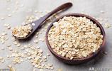 美食燕麥篇:燕麥是個寶,降脂又減肥,做法還簡單
