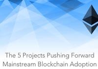 推進主流區塊鏈建設的五大項目