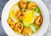 葫蘆和油麵筋,加上兩個雞蛋,湯鮮味美、清新爽口,夏日仙湯