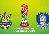 「世青杯」烏克蘭U20 vs 韓國U20:奪冠之戰一觸即發